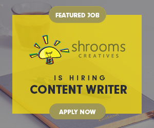 Click here to Apply for Content Writer at Shrooms Creatives
