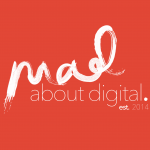 Mad About Digital