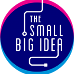 The Small Big Idea